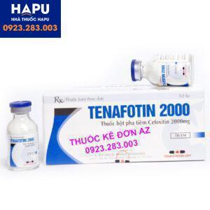 Thuốc Tenafotin công dụng, liều dùng